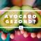 Avocado gezond? WordFit.be Gezonder eten