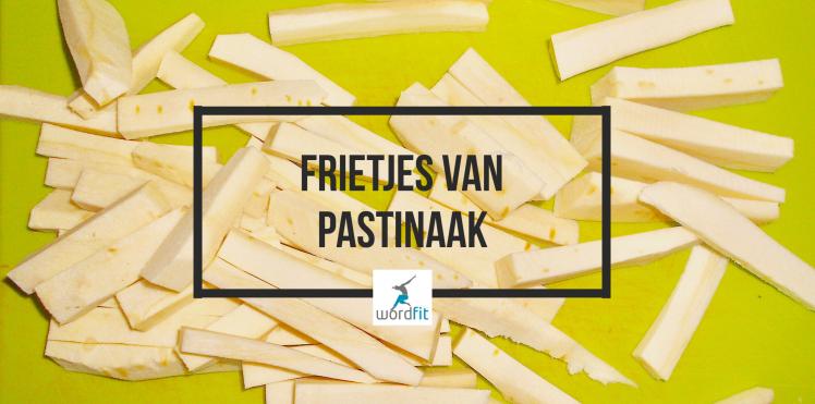Frietjes van pastinaak WordFit.be