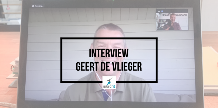Interview Geert De Vlieger Goed in je Vel-podcast Fré Heylen WordFit