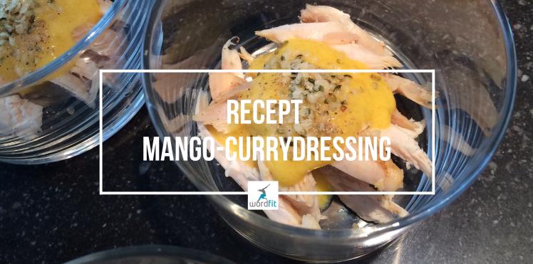 Recept mango-currydressing WordFit.be Gezonder eten