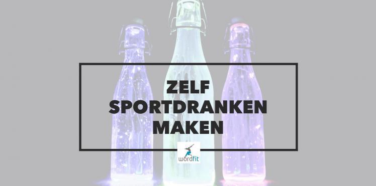 zelf sportdranken maken WordFit.be