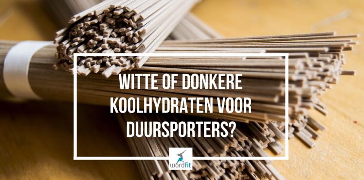 Witte of donkere koolhydraten voor duursportets?