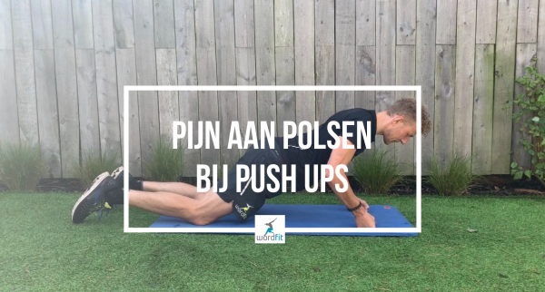Pijn aan polsen bij uitvoeren push ups