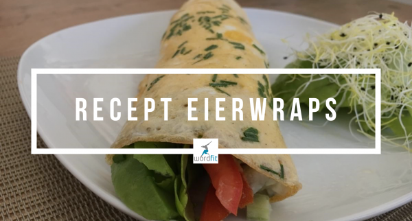 Recept Eierwraps WordFit Lifecoaching