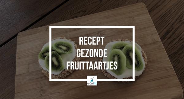 Recept Gezonde fruittaartjes WordFit Online lifecoaching
