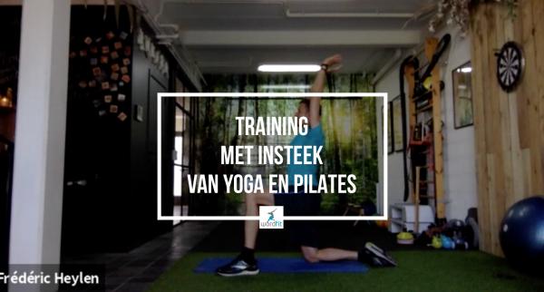 Training met insteek van yoga en Pilates