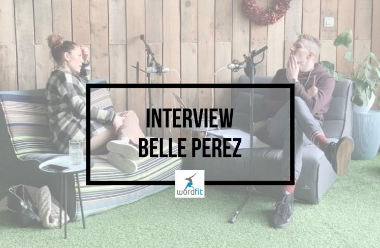 Interview Belle Perez Goed in je Vel-podcast Fré Heylen WordFit