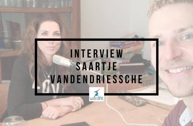 Interview Saartje Vandendriessche Goed in je Vel-podcast Fré Heylen WordFit