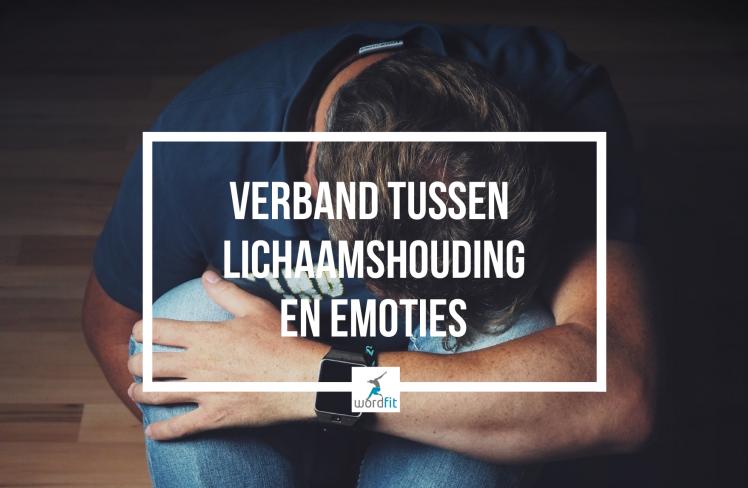 Verband tussen lichaamshouding en emoties?