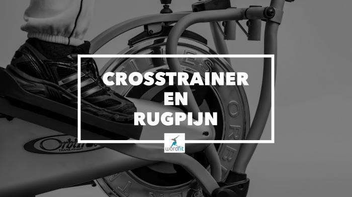 Verband tussen crosstrainer en rugpijn WordFit.be