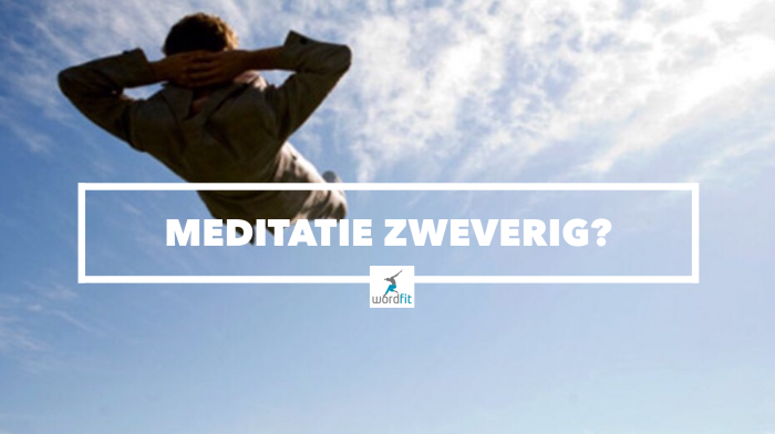 Is meditatie zweverig? WordFit.be