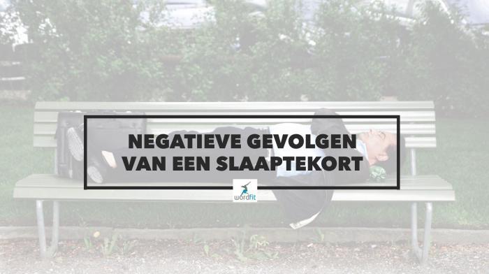 negatieve gevolgen van slaaptekort WordFit.be