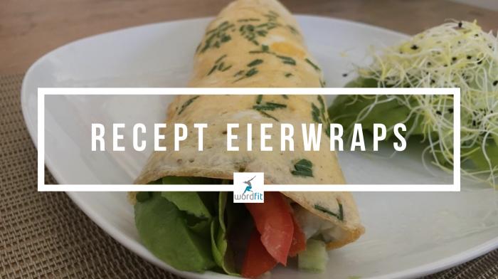 Recept Eierwraps WordFit Lifecoaching