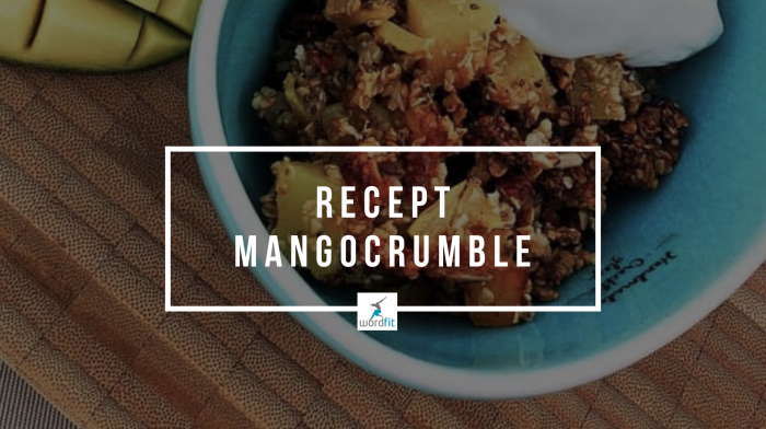 Recept Manogcrumble WordFit Online lifecoaching Fré Heylen