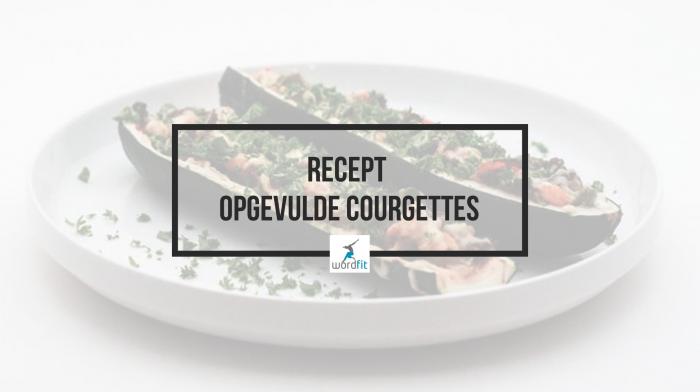 Recept Opgevulde courgettes Gezond leren eten WordFit
