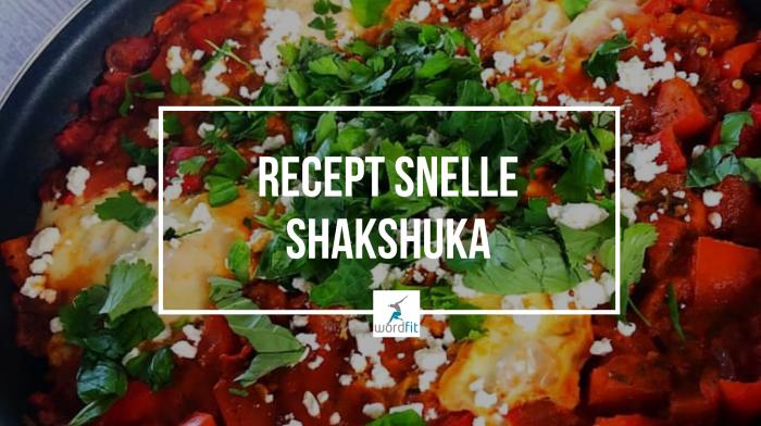 recept snelle Shakshuka WordFit lifecoaching