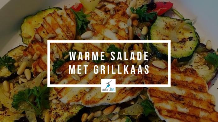 Recept Warme salade met grillkaas WordFit Lifecoaching