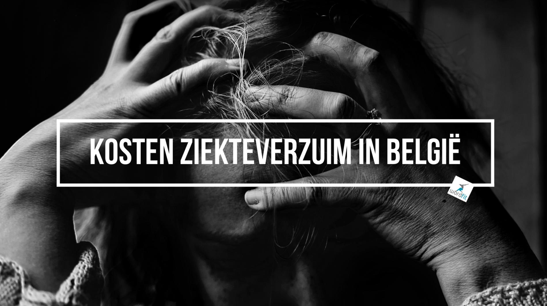 Kosten ziekteverzuim België WordFit.be