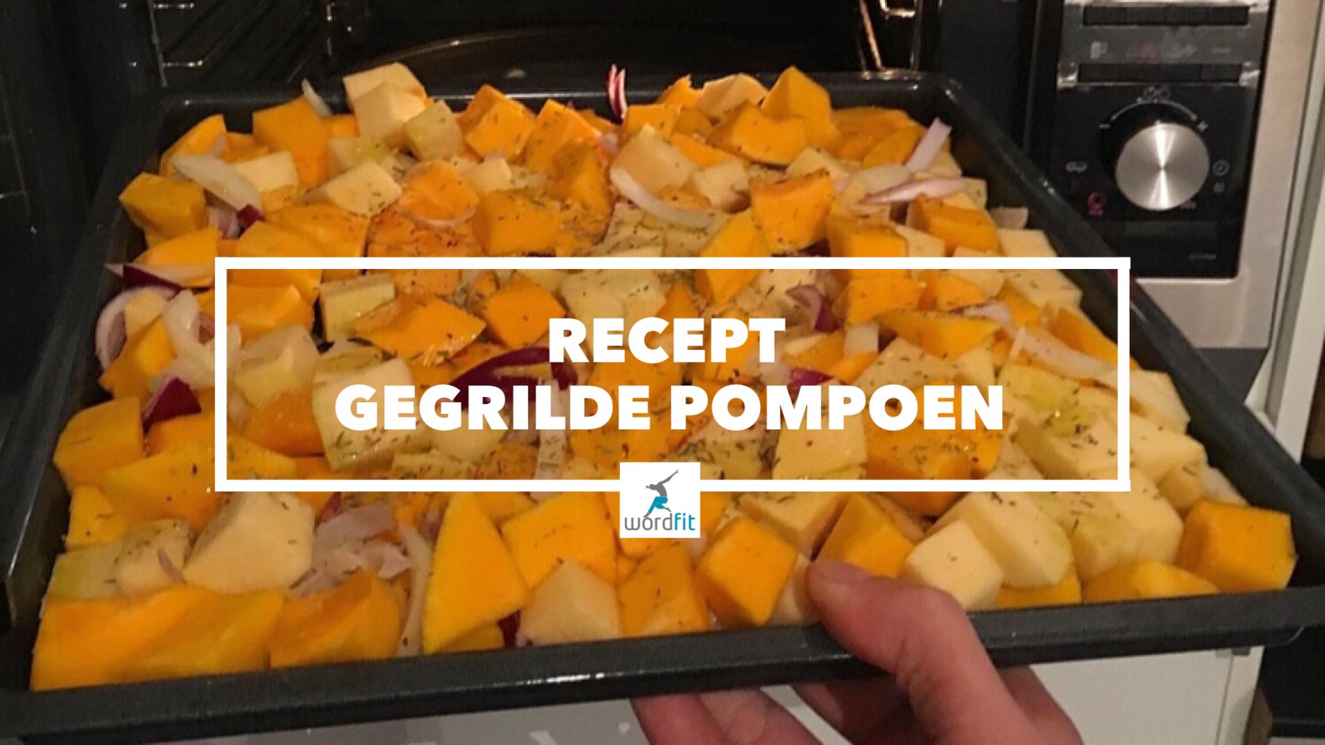 Recept gegrilde pompoen WordFit Gezond leren eten