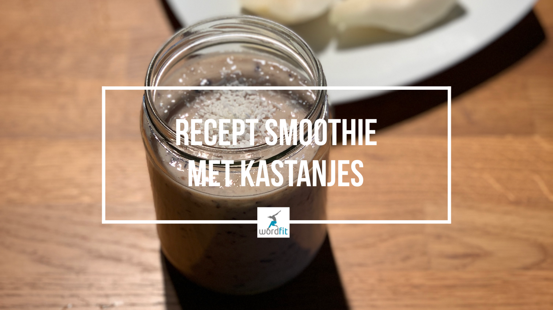 Recept Smoothie met kastanjes