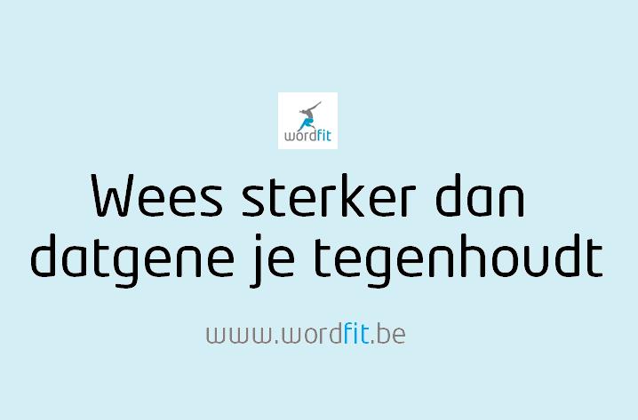 Wees sterker dan je grootste excuus WordFit.be